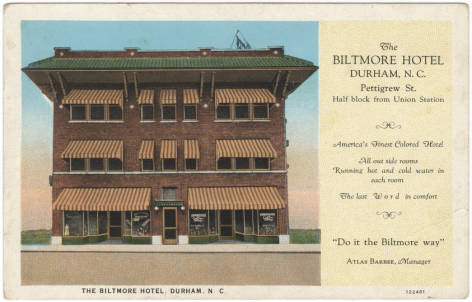 Postcard image of Durham's Biltmore Hotel, near the historic Hayti neighborhood (date unknown). From the Durwood Barbour Collection of NC Postcards, NC Collection Photographic Archives, UNC-Chapel Hill.