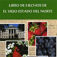Collection of 41 articles about N.C. history and state symbols in Spanish. Colección de 41 artículos sobre historia de Carolina del Norte y símbolos estatales en español.