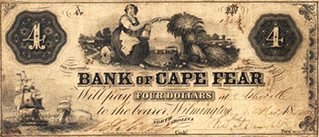 A four dollar bill issued by the Bank of Cape Fear, 1855. Image from the North Carolina Museum of History.