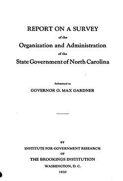 Title page of the Brookings Institution report: Report on a Survey of the Organization and Administration of the State Government of North Carolina, 1930. Image from the HathiTrust.