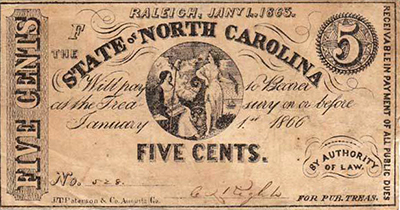 Confederate five-cent bill, issued by the State of North Carolina, 1863. Image from the North Carolina Historic Sites.