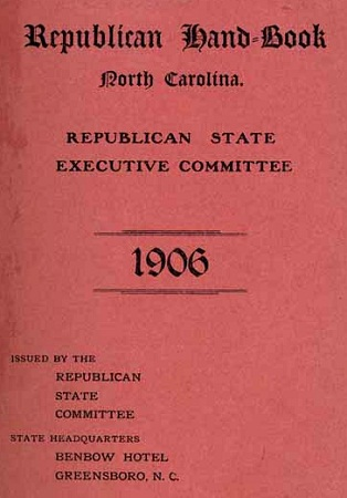 Republican Hand-Book North Carolina. Republican State Executive Committee 1906