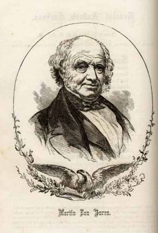Martin Van Buren unsuccessfully ran for President in the 1848 election on the Free Soil ticket. Image courtesy of DocSouth, UNC LIbraries.