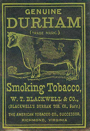 A label for Bull Durham Tobacco. Image from the North Carolina Historic Sites.