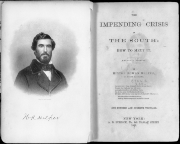 Title page and frontispiece portrait of Hinton Rowan Helper in the 1860 edition of The Impending Crisis of the South. North Carolina Collection, University of North Carolina at Chapel Hill Library.